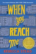 When You Reach Me – Rebecca Stead
