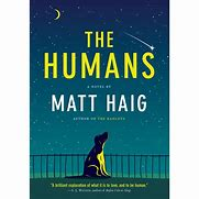 The Humans – Matt Haig + Exciting News!