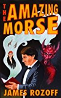 The Amazing Morse – James Rozoff + Interview with the Author!
