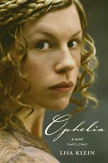Why I Didn't Finish: Ophelia – Lisa Klein