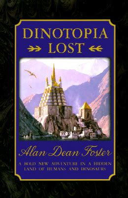 Why I Didn't Finish: Dinotopia Lost – Alan Dean Foster