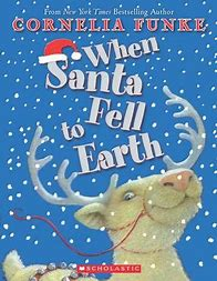 When Santa Fell to Earth – Cornelia Funke